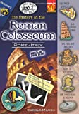 The Mystery at the Roman Colosseum (Rome, Italy) (3) (Around the World In 80 Mysteries)