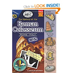 The Mystery at the Roman Colosseum (Around the World in 80 Mysteries) (Carole Marsh Mysteries) Carole Marsh