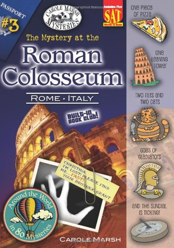 The Mystery at the Roman Colosseum (Rome, Italy) (3) (Around the World In 80 Mysteries) ()