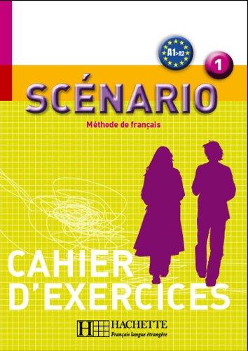 Scénario 1 - Cahier d'Exercices (Scenario) (French Edition)