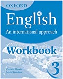 img - for Oxford English: An International Approach: Workbook 3 book / textbook / text book