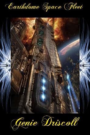 Amazon.com: Earthdome Space Fleet eBook: Genie Driscoll