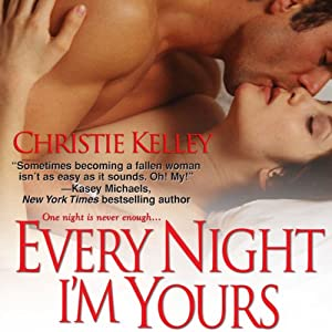 Every Night I'm Yours Audiobook