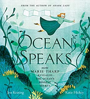 Book Cover: Ocean Speaks: How Marie Tharp Revealed the Ocean's Biggest Secret