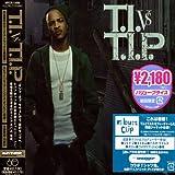 T.I. vs TIP