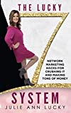 img - for The Lucky 7 System: Network Marketing Hacks for Crushing It and Making Tons of Money book / textbook / text book