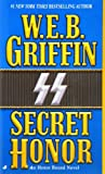 Front cover for the book Secret Honor by W. E. B. Griffin