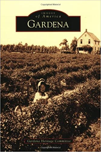 Gardena (Images of America (Arcadia Publishing))