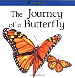 The Journey of a Butterfly, Carolyn Sorace and David Salariya, 0531154173