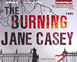 The Burning (Library) Casey, Jane ( Author ) May-08-2012 Compact Disc