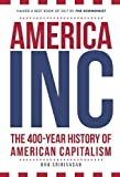 img - for America, Inc: The 400-Year History of American Capitalism book / textbook / text book