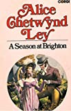 Front cover for the book A season at Brighton by Alice Chetwynd Ley