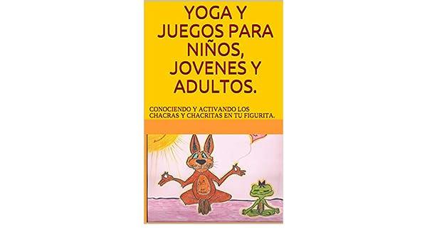 Amazon.com: YOGA Y JUEGOS PARA NIÑOS, JOVENES Y ADULTOS ...