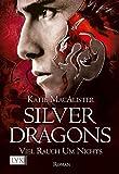 Silver Dragons - Viel Rauch um Nichts (Silver-Dragons-Reihe, Band 2)