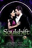 Soulshift (Twin Souls Trilogy Book 1)