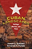 img - for Cuban Landscapes: Heritage, Memory, and Place (Texts in Regional Geography) by Joseph L. Scarpaci PhD (2009-07-07) book / textbook / text book