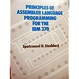 Principles of Assembler Language Programming for the IBM 370