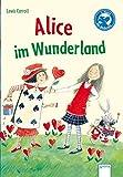 Alice im Wunderland (Klassiker für Erstleser)