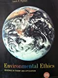 Environmental Ethics, Pojman, Louis, 053454469X