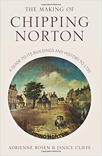 Image result for Making of Chipping Norton: A Guide to its Buildings and History
