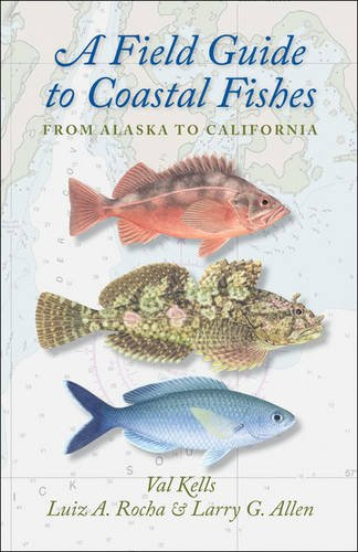 A Field Guide to Coastal Fishes: From Alaska to California by Johns Hopkins Univ Pr