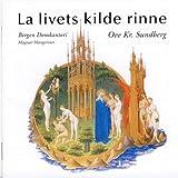 La Livets Kilde Rinne by Bergen Domkantori