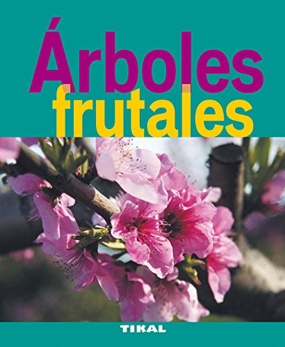Arboles frutales / Fruit Trees