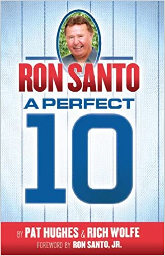 Ron Santo - A Perfect 10: Amazon.es: Wolfe, Rich: Libros en ...