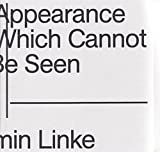 img - for Armin Linke: The Appearance of That Which Cannot Be Seen book / textbook / text book