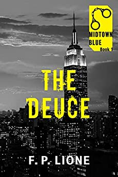 The Deuce (Midtown Blue Book 1) by [Lione, F.P.]