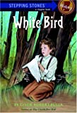 White Bird, Clyde Robert Bulla, 0679906622