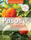 Pasos Spanish Practical Grammar: 4th Edition
