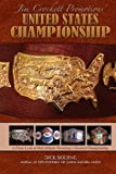 United States Championship: A Close Look at Mid-Atlantic Wrestling's Greatest Championship