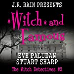 Witch and Famous: The Witch Detectives, Book 2 | Stuart Sharp,Eve Paludan