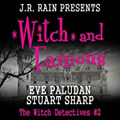 Witch and Famous: The Witch Detectives, Book 2 | Eve Paludan, Stuart Sharp