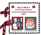 img - for Merck-Medco Paid Prescriptions 1st Annual Holiday Cookbook 2001 book / textbook / text book