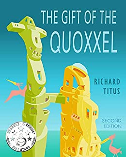 The Gift of the Quoxxel by [Titus, Richard P.]
