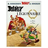 Asterix Legionnaire (French edition of Asterix the Legionary)
