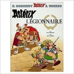 Amazon.com  Asterix Legionnaire (French edition of Asterix the Legionary)  (9780685234327)  Rene Goscinny  Books 1c3e896b00