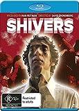 Shivers [Blu-ray]