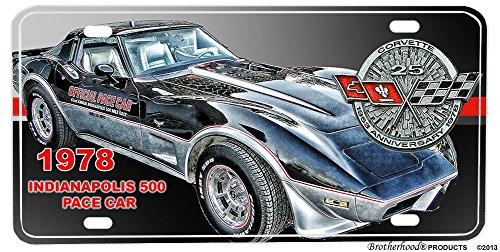 Brotherhood 1978 Chevrolet Corvette Indy 500 Pace Car Aluminum License (1978 Corvette Pace Car)