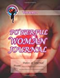 Powerful Woman Journal - Glowing Heart, Ginny Dye, 1493739549