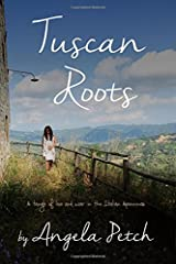 Tuscan Roots: A tangle of love and war in the Italian Apennines Paperback