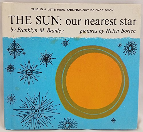 Sun, The: Our Nearest Star (Let's-Read-and-Find-Out Book - Find Nearest
