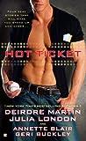 Hot Ticket, Deirdre Martin and Julia London, 0425230252