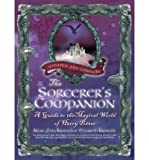 img - for The Sorcerer's Companion : A Guide to the Magical World of Harry Potter(Paperback) - 2011 Edition book / textbook / text book