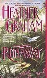 Runaway, Heather Graham, 0440216885