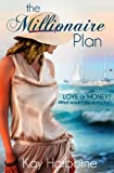 The Millionaire Plan, Kay Harborne, 1484837401