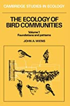 The Ecology of Bird Communities (Volume 1, Foundations and Patterns)(Cambridge Studies in Ecology)