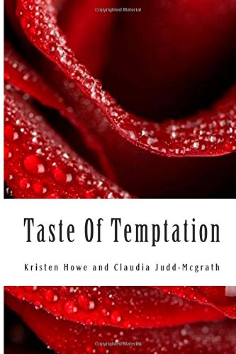 Taste Of Temptation: Tears of Fire and Heart of Ice